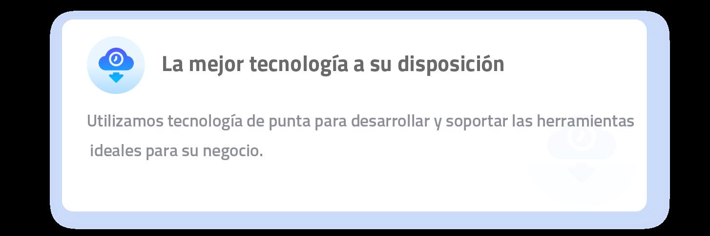 Tecnología a disposición